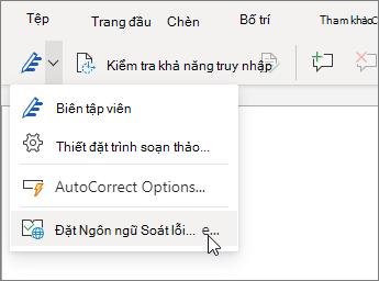 Chọn menu thả xuống của trình soạn thảo, rồi chọn đặt ngôn ngữ soát lỗi