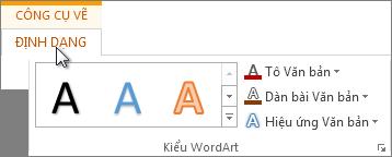 Công cụ Vẽ và tab Định dạng