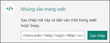 Nút sao chép bản sao mã nhúng, sau đó bạn có thể dán vào một trang web.