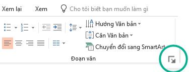 Mở hộp thoại đoạn văn bản bằng cách bấm vào mũi tên ở góc dưới bên phải của nhóm đoạn văn trên tab Trang chủ của ruy-băng.