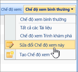 SharePoint 2007 Xem menu với sửa đổi dạng xem này được tô sáng