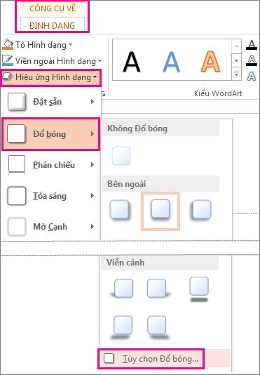 Tuỳ chọn Đổ bóng được truy nhập từ tab Định dạng Công cụ Vẽ, Hiệu ứng Hình, rồi bấm Đổ bóng