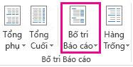 Nút Bố trí Báo cáo trên tab Thiết kế