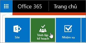 Trình lập kế hoạch Office 365 trên công cụ khởi động ứng dụng