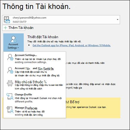Bạn có nhiều loại thiết đặt tài khoản, bạn có thể thay đổi trong Outlook.