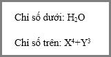 Ví dụ về định dạng Chỉ số dưới và Chỉ số trên