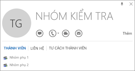 Ảnh chụp màn hình tab Thành viên của thẻ liên hệ Outlook dành cho nhóm có tên Nhóm Thử nghiệm. Nhóm Phụ 1 và Nhóm Phụ 2 được hiển thị dưới dạng các thành viên.