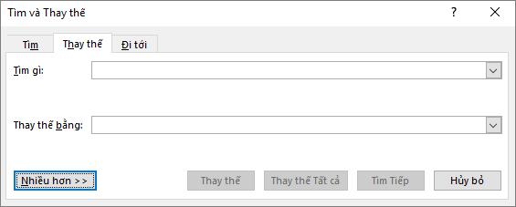 Trong Outlook, hộp thoại Tìm và thay thế, chọn nút Xem thêm để xem các tùy chọn bổ sung.