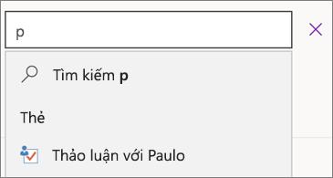 Hộp Tìm kiếm với p và kết quả trình bày về Thảo luận với Paulo