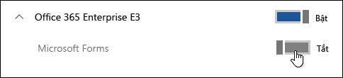 Chuyển đổi để bật hoặc tắt tính năng Microsoft Forms
