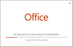 Tiến độ của quá trình cài đặt ứng dụng Office