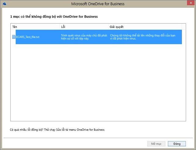 Ảnh chụp màn hình của một hộp thoại hiển thị 1 mục không thể đồng bộ với OneDrive for Business vì trình quét virus của máy chủ đã phát hiện sự cố với tệp này.