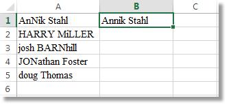 Danh sách các tên bị đánh máy sai nằm trong cột A, còn tên có kiểu chữ thích hợp nằm trong ô B1