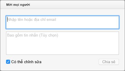 Nhập tên từ liên hệ của bạn hoặc địa chỉ email, để gửi thư mời đến người nhận.