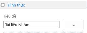 Thay đổi tiêu đề của thư viện Tài liệu mặc định cho Tài liệu của Nhóm