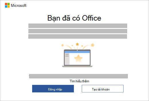 Hiển thị hộp thoại xuất hiện khi bạn mở một ứng dụng Office trên thiết bị mới có chứa giấy phép Office.