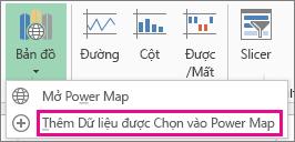 Lệnh Thêm Dữ liệu được Chọn vào Power Map