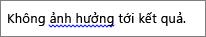 Đường gợn sóng màu lam chỉ ra các lỗi ngữ pháp có thể xảy ra
