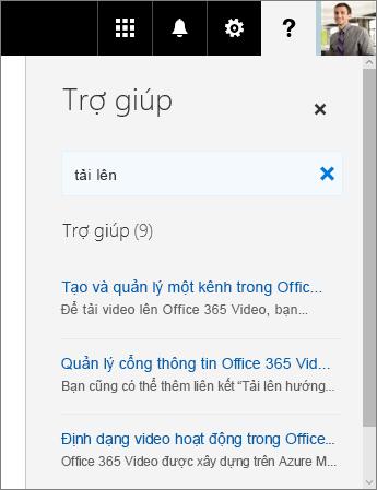 Ảnh chụp màn hình ngăn Trợ giúp Office 365 Video đang hiển thị kết quả tìm kiếm cho Tải lên.