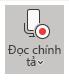 Hiển thị biểu tượng Đọc chính tả sau khi lựa chọn