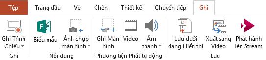 Hiển thị Tab Ghi trên dải băng trong PowerPoint 2016