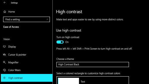 Turn on high contrast in the Windows 10 Settings app.