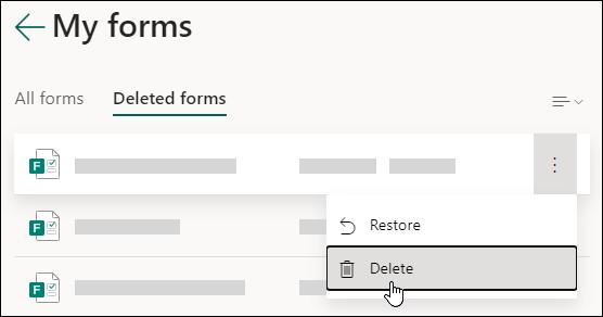 """删除 Microsoft Forms 的 """"已删除窗体"""" 选项卡上的窗体。"""