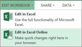 """""""编辑工作簿""""菜单上的""""在 Excel Online 中编辑"""""""