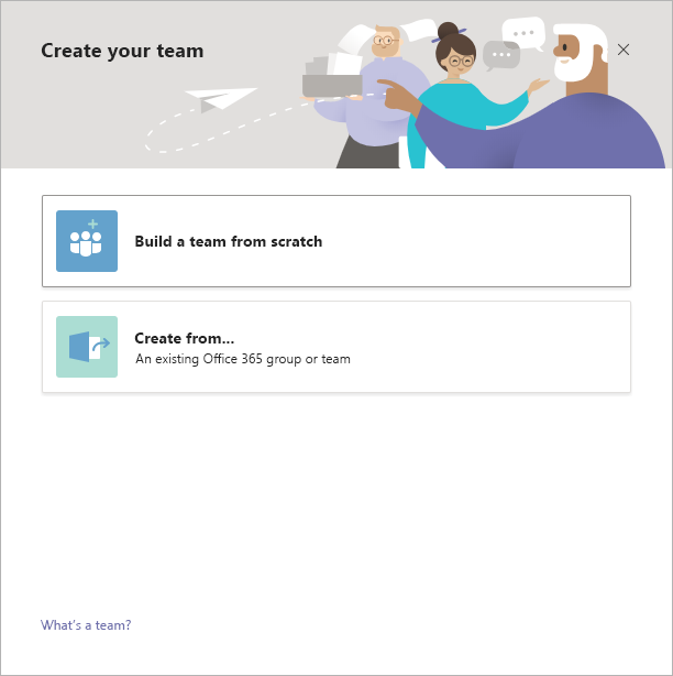 Teams 可从头开始创建团队