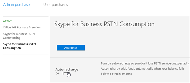 选择 Skype for Business PSTN 用量以添加资金。