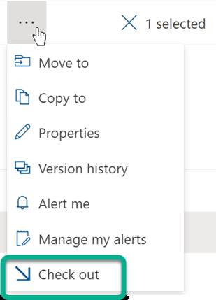 """""""签出""""选项位于库的文件列表上方的三点SharePoint菜单。"""