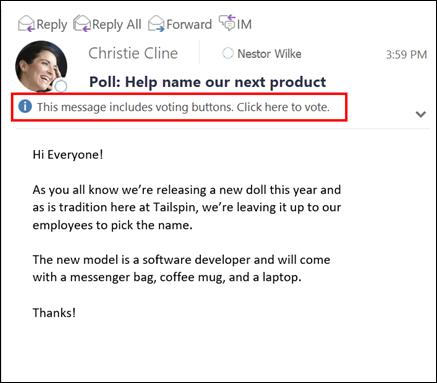 資料列會顯示訊息,讓您知道在郵件中有投票。