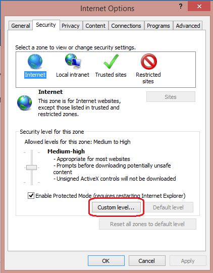 "On the ""Security"" tab, make sure the Internet zone is selected, and then click on the ""Custom level..."" button."