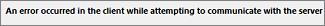 嘗試與伺服器通訊時,用戶端發生錯誤