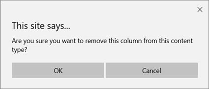 從清單或文件庫內容類型移除欄時,會出現 SharePoint 確認提示