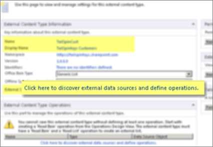 [外部內容類型資訊] 面板以及用於建立 BCS 連線之 [按一下此處可探索外部資料來源,並定義作業] 連結的螢幕擷取畫面。