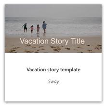 Sway 假期故事範本